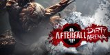 Are you prepared to enter the Afterfall Dirty Arena?
