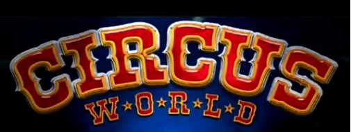 Circus World is coming to town soon!