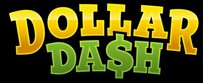Dollar Dash release date announced!