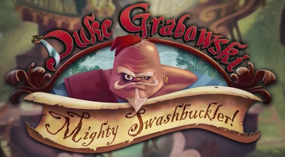 Back Duke Grabowski, Mighty Swashbuckler! for some point and click fun!