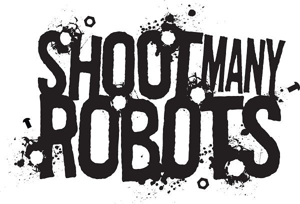 Shoot Many Robots dated for release