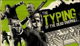 Get your fingers at the ready for The Typing of the Dead: OVERKILL